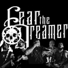 Fear The Dreamer