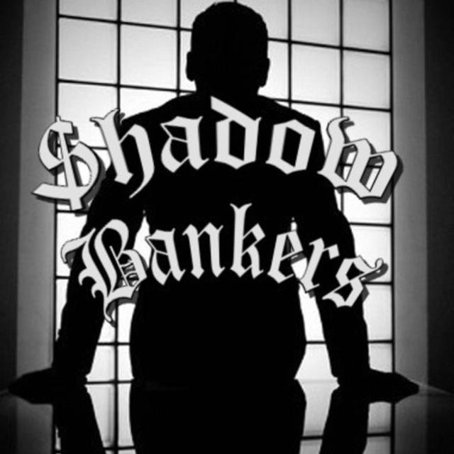 Shadow Bankers