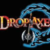 DROP the AXE