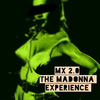 The Madonna Experience