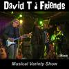 David T & Friends