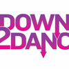 DOWN 2 DANCE