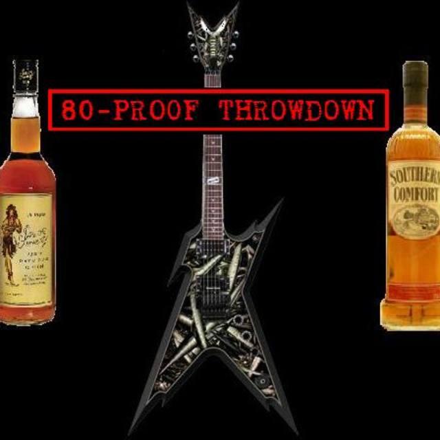 80-Proof Throwdown