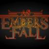 AsEmbersFall