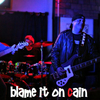Blame It On Cain