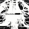BlackList 9