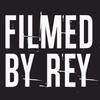 Filmed by Rey