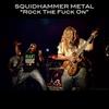 Squidhammer Metal