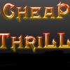 Cheap Thrill