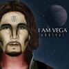 I AM VEGA
