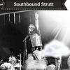 Southbound Strutt
