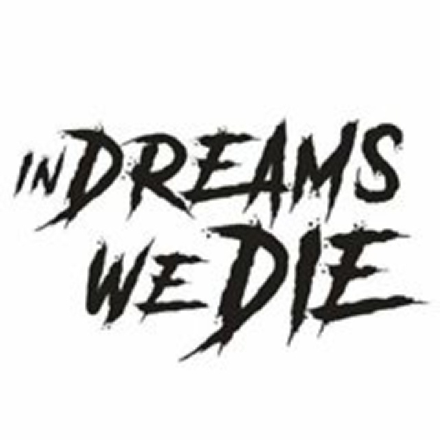 In Dreams We Die