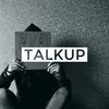TALKUP