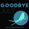 GoodbyeJuly