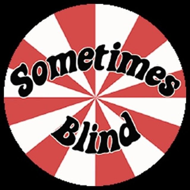 Sometimes Blind