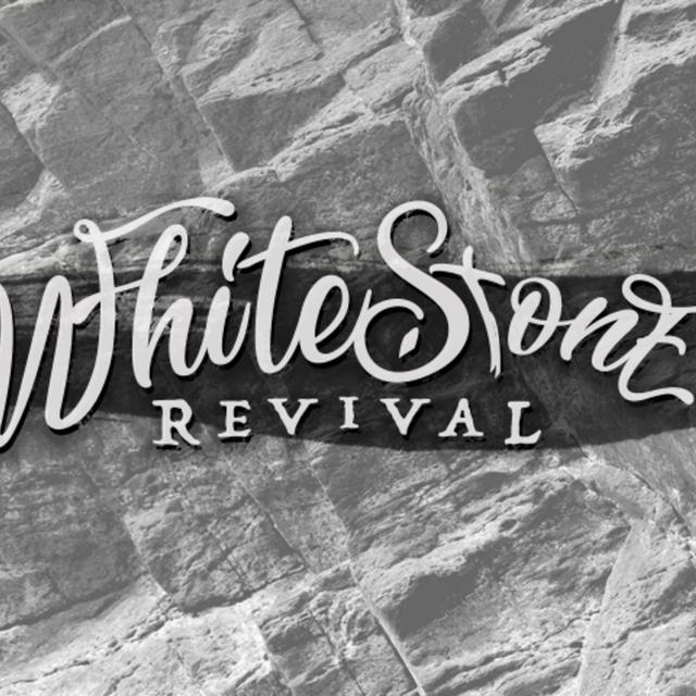 WhiteStone Revival