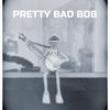 Pretty Bad Bob