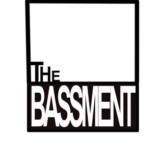 Formerly The Bassment
