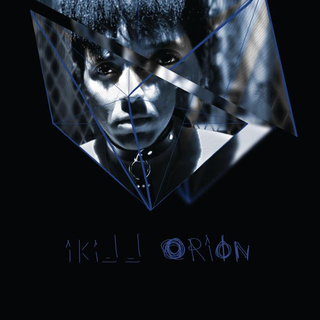 IKILL ORION