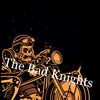 The Bad Knights