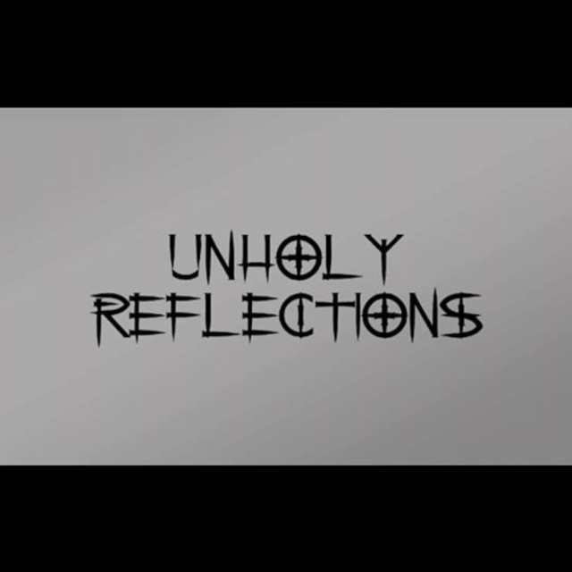 Unholy Reflections