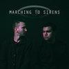 Marching To Sirens
