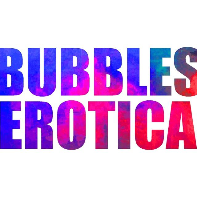 Bubbles Erotica