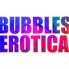 bubbleserotica