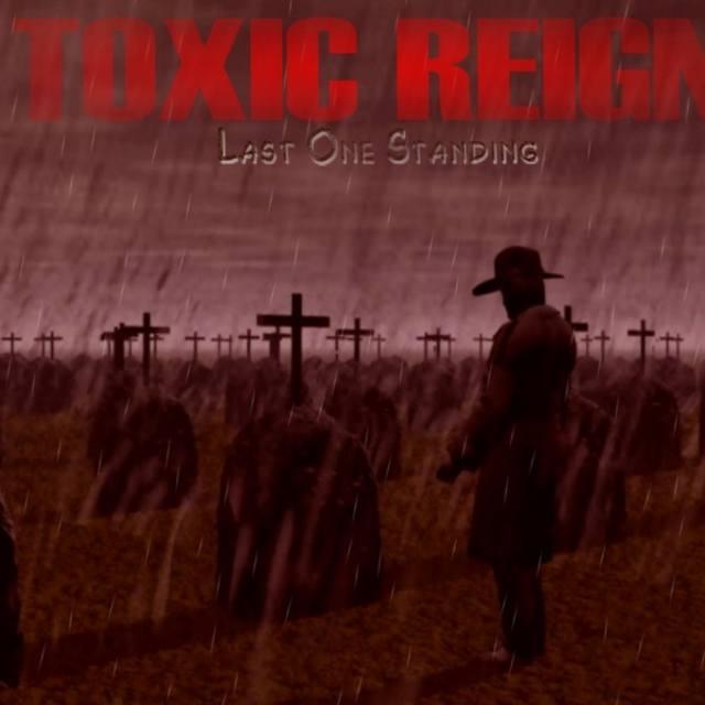 TOXIC REIGN