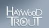 Haywood Trout
