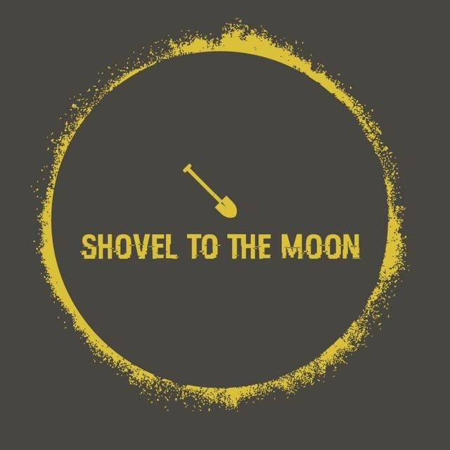 Shovel to the Moon
