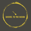 Shovel to the Moon
