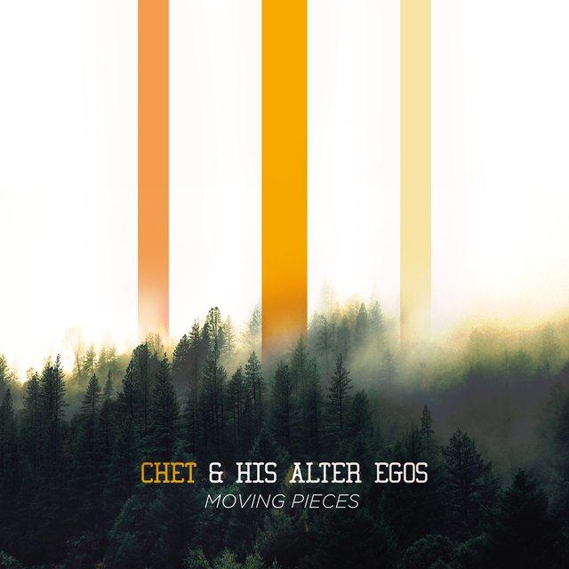 Chet & His Alter Egos