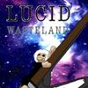 Lucid Wasteland