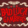 BadLuckGamblers