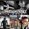 Through Trials