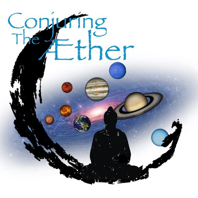 Conjuring The Aether