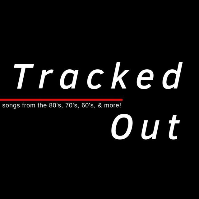 Tracked Out