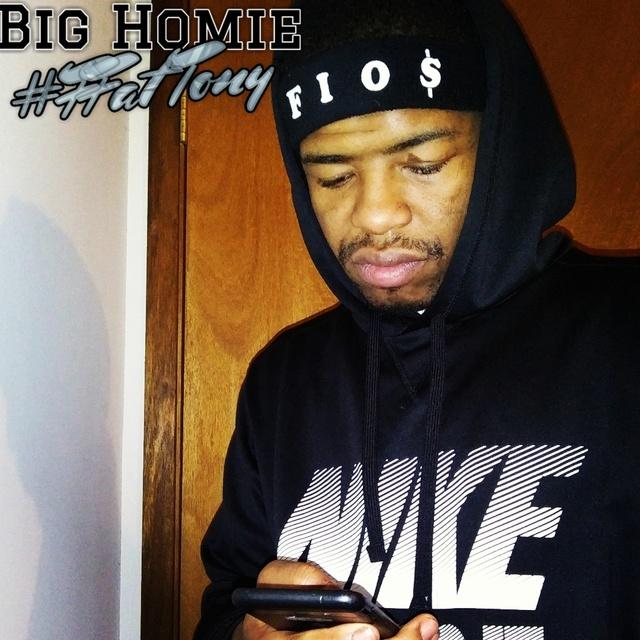 Big Homie FFat Tony