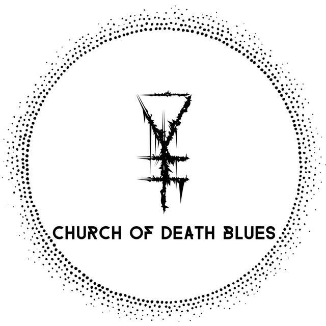 CHURCH OF DEATH BLUES