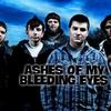 Ashes of My Bleeding Eyes