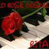 RED ROSE GOSPELS
