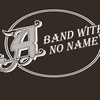 A Band With No Name