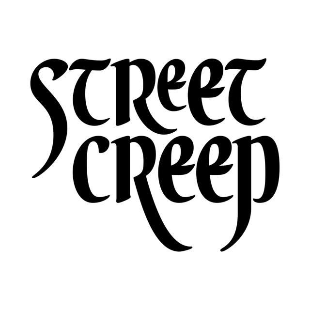 Street Creep