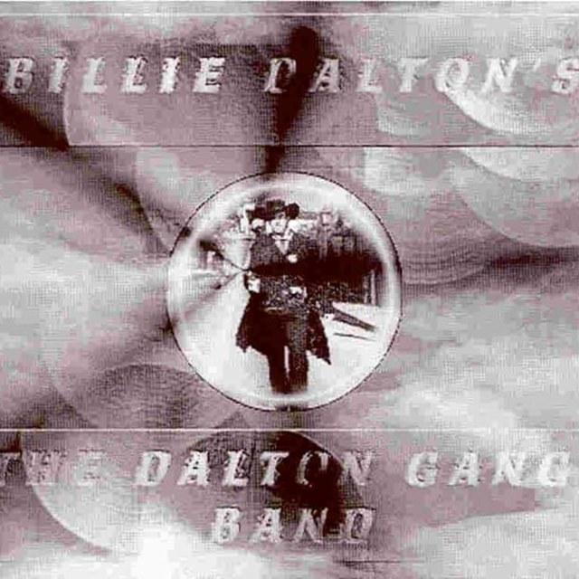 Billie Dalton &The Dalton Gang