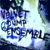 Velvet Dump Ensemble