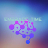 Embrace time