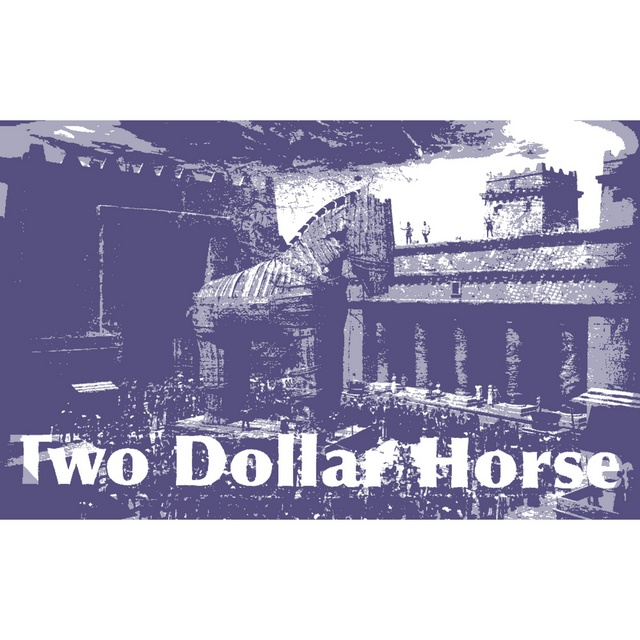 Two Dollar Horse