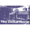 Two_Dollar_Horse
