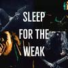 Sleep4theweakpromotor